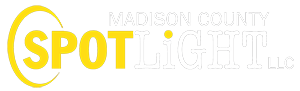 Madison County Spotlight