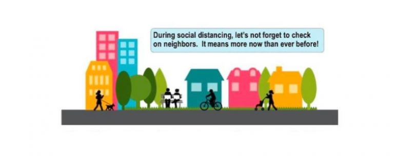 Checking on your neighbors – from a distance