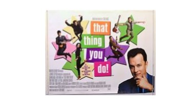 Random Movie Review: That Thing You Do